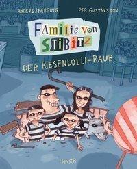 Familie von Stibitz - Der Riesenlolli-Raub